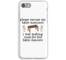 Drake Table Manners iPhone Case/Skin