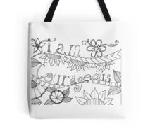 I am courageous  Tote Bag
