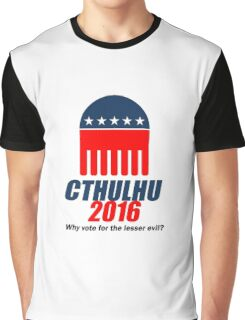 Cthulhu 2016 - why vote for the LESSER evil? Lovecraft Graphic T-Shirt