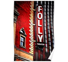Folly Theater Poster