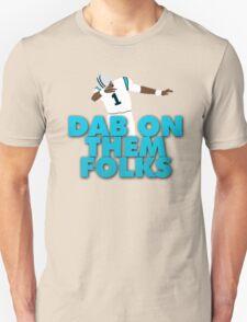 Dab On Them Folks Unisex T-Shirt