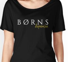 BORNS Dopamine (dark) Women's Relaxed Fit T-Shirt