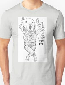 Sexy Naked Mole Rat Unisex T-Shirt