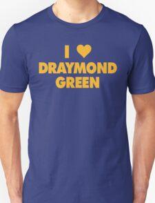 I LOVE DRAYMOND GREEN Golden State Warriors heart T-Shirt