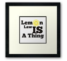 Lemon Law Framed Print