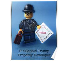 Sir Ronald Trump- Property Developer Poster