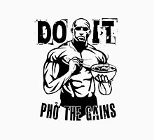 Do It Pho The Gains T-Shirt