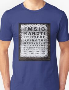 I'm sick and tired of reading... T-Shirt