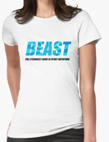 Beast The Strongest Name In Sports Nutrition T-Shirt