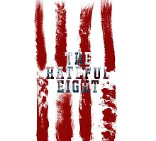 The Hateful Eight by Ethan Smart