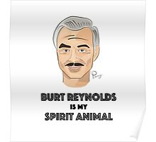 Burt Reynolds is my Spirit Animal Poster