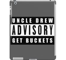 Get Buckets - Uncle Drew Advisory iPad Case/Skin