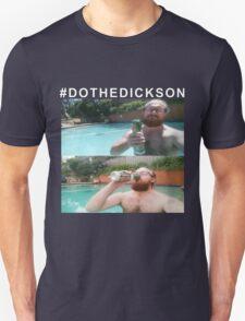 #DOTHEDICKSON T-Shirt