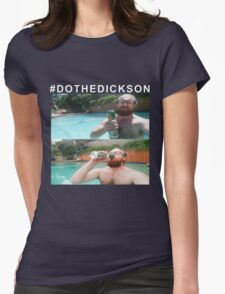 #DOTHEDICKSON Womens Fitted T-Shirt