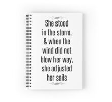 She stood in the storm Spiral Notebook