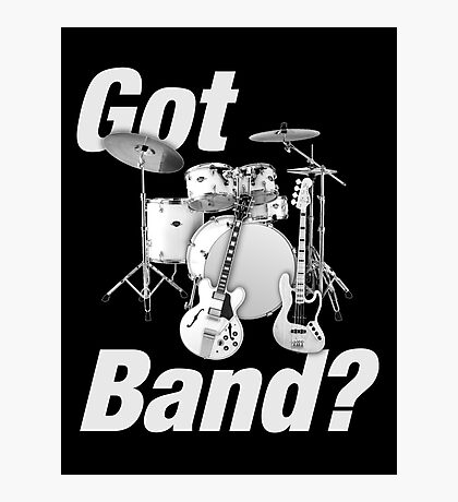 Beautiful Got Band White Photographic Print