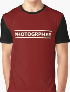 Photographer (Useful Design) Graphic T-Shirt