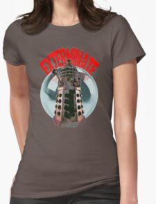 Exterminate - Dalek Womens Fitted T-Shirt