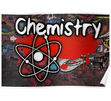 Famous humourous quotes series: Chemistry Graffiti with atom Poster