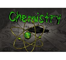 Famous humourous quotes series: Chemistry Graffiti with atom Photographic Print