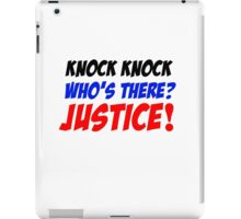 Who'sThere? Justice! iPad Case/Skin