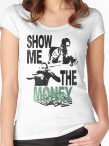 SHOW ME THE MONEY Women's Fitted Scoop T-Shirt