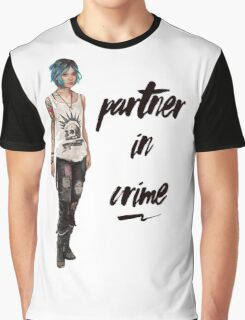 Chloe Price - Partner in Crime Graphic T-Shirt