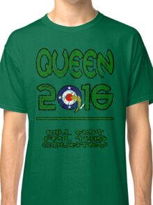Queen in 2016 distressed Classic T-Shirt