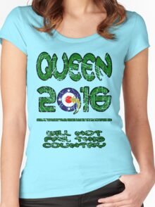 Queen in 2016 distressed Women's Fitted Scoop T-Shirt
