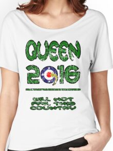 Queen in 2016 distressed Women's Relaxed Fit T-Shirt