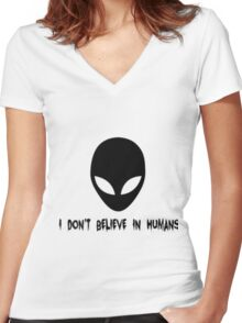 I Don't Believe in Humans - Transparent Women's Fitted V-Neck T-Shirt