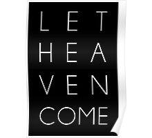 Let Heaven Come Poster