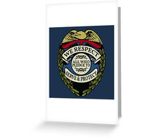 Respect to Those Who Serve & Protect - Law Enforcement Lives Matter - All Lives Matter - Police Appreciation - Blue Lives Matter Greeting Card