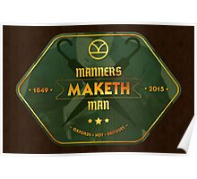 Manners. Maketh. Man. Poster