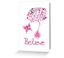 Believe - Breast Cancer Survivor Greeting Card