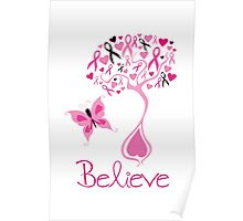 Believe - Breast Cancer Survivor Poster