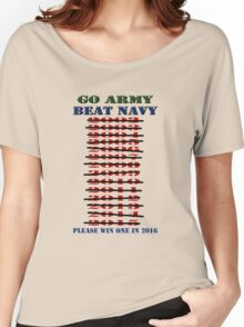 Go Army - Beat Navy - Please win one in 2016 Women's Relaxed Fit T-Shirt
