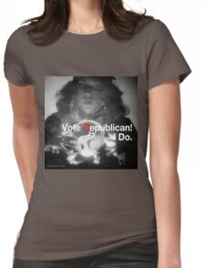 Vote Republican! 4 Womens Fitted T-Shirt