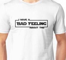 Bad Feeling Unisex T-Shirt