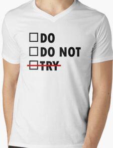 Do or Do Not Mens V-Neck T-Shirt