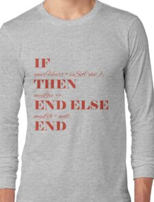 If your heart ... Long Sleeve T-Shirt