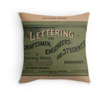 Lettering for Draftsmen, Engineers and Students, 1920 Throw Pillow