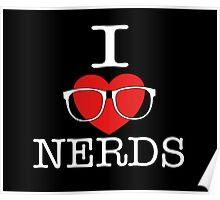 I Love Nerds Poster