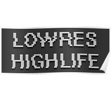 Lowres Highlife Poster