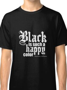 All Black Everything - White Font Classic T-Shirt