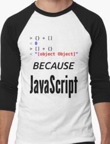 wat BECAUSE JavaScript - Funny Design for Web Developers Men's Baseball ¾ T-Shirt