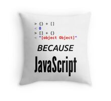 wat BECAUSE JavaScript - Funny Design for Web Developers Throw Pillow