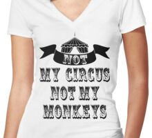 Not My Circus Women's Fitted V-Neck T-Shirt