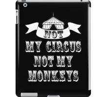 Not My Circus iPad Case/Skin