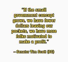 TIMSCOTT SMALLER GOVT Unisex T-Shirt